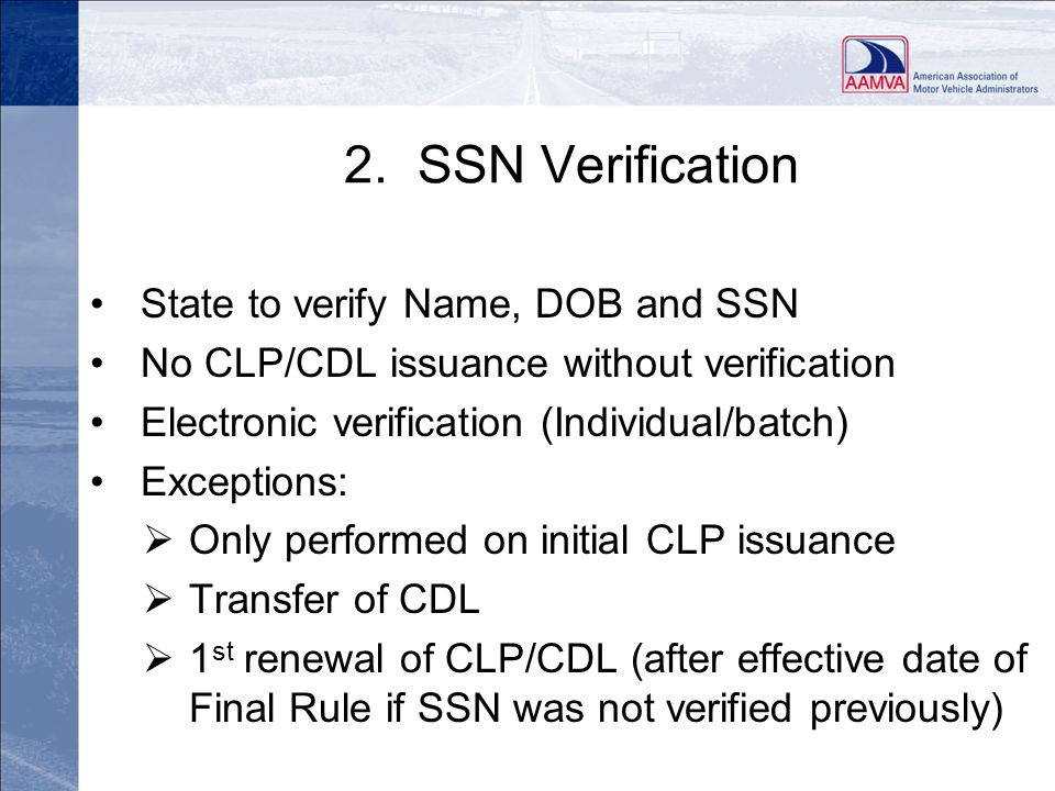 2. SSN Verification State to verify Name, DOB and SSN
