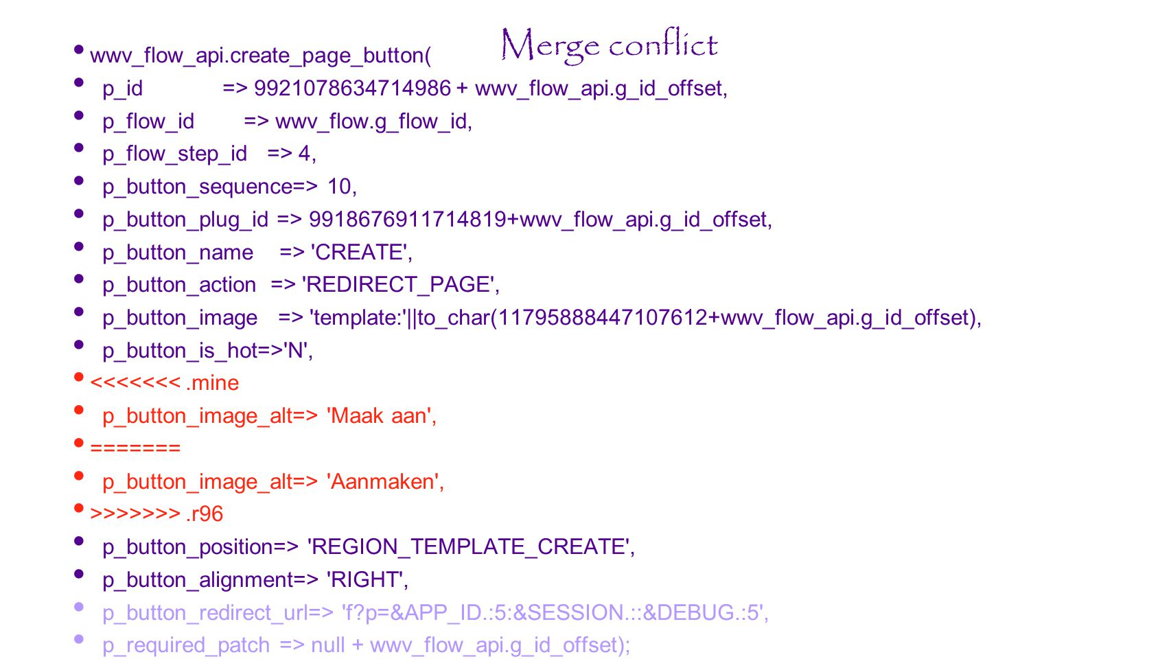 Merge conflict wwv_flow_api.create_page_button(