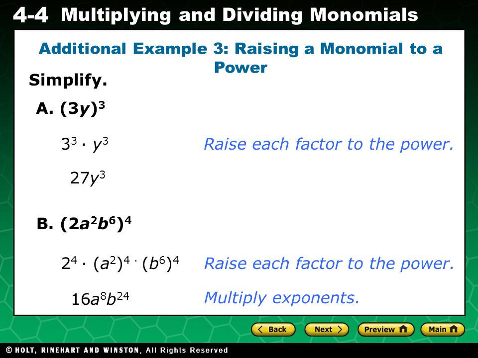 Additional Example 3: Raising a Monomial to a Power