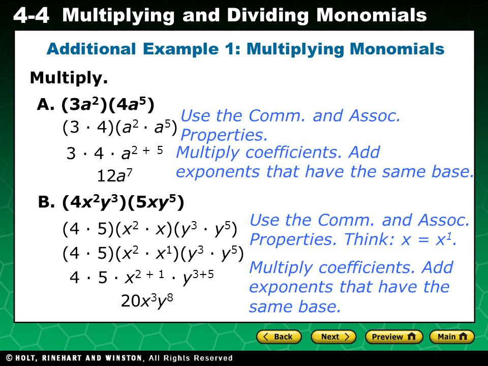 Additional Example 1: Multiplying Monomials