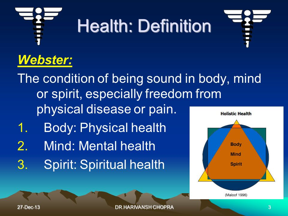 Health: Definition Webster:
