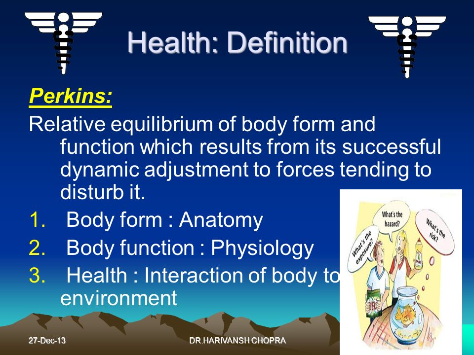 Health: Definition Perkins: