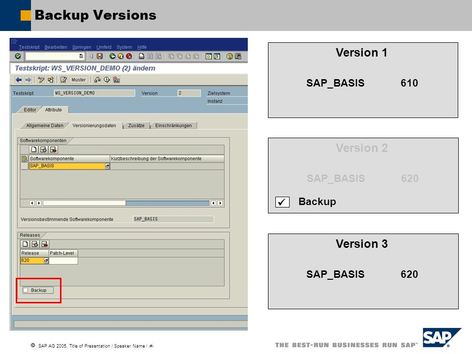 Backup Versions Version 1 Version 2 Version 2 Version 3 SAP_BASIS 610