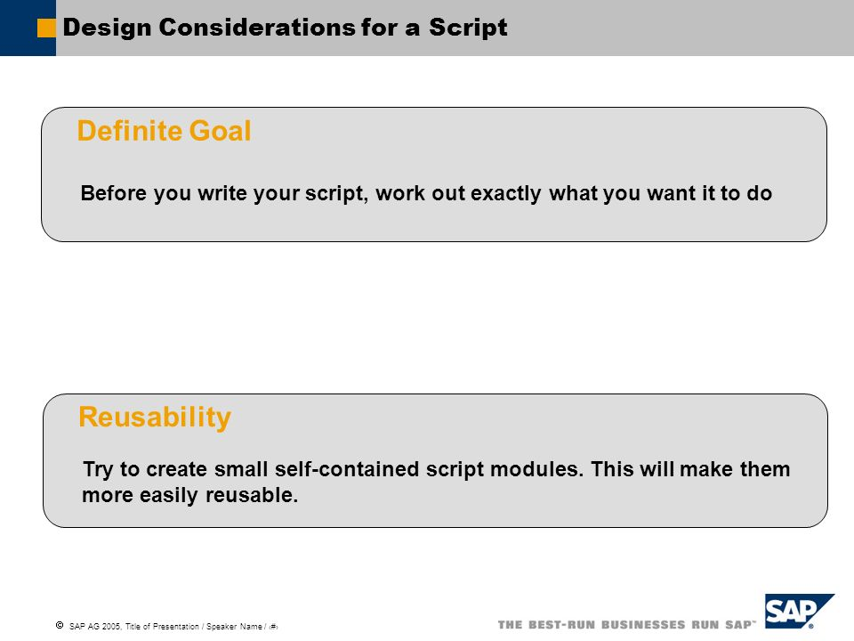 Design Considerations for a Script