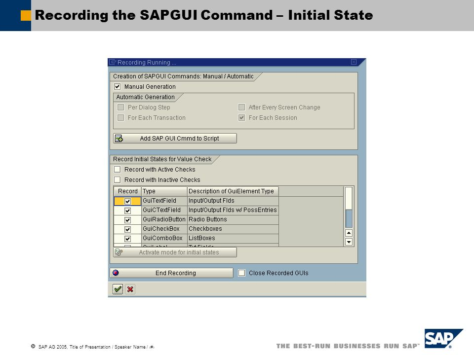 Recording the SAPGUI Command – Initial State