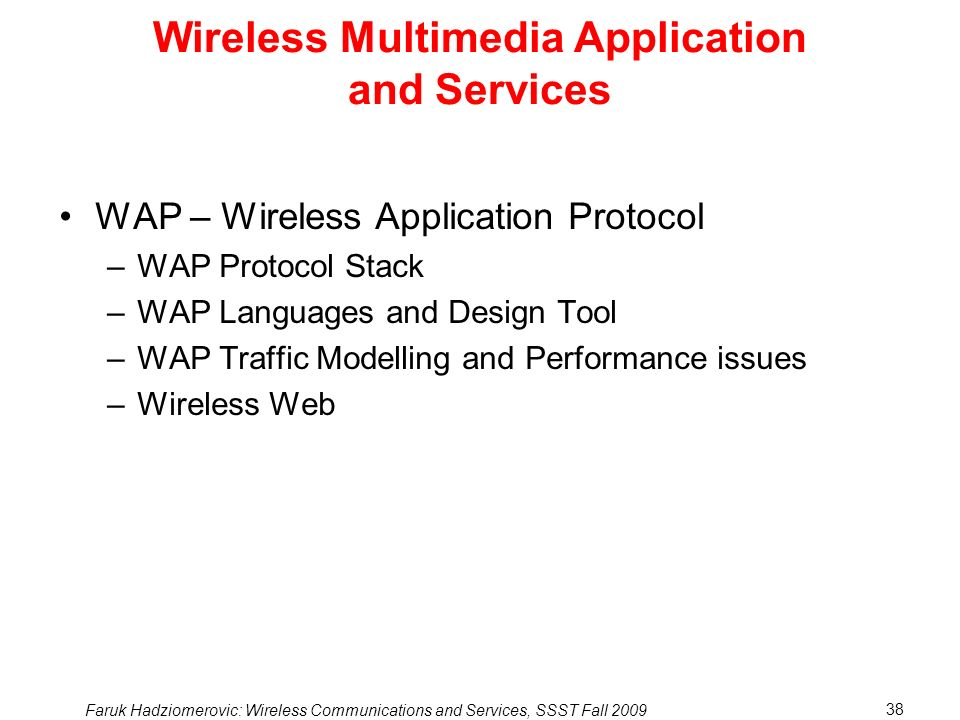 Wireless Multimedia Application and Services