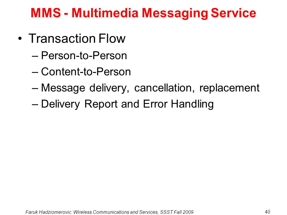 MMS - Multimedia Messaging Service