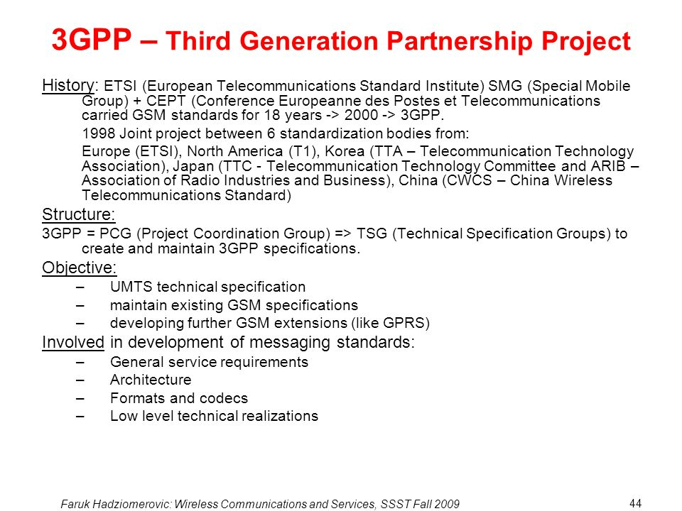 3GPP – Third Generation Partnership Project