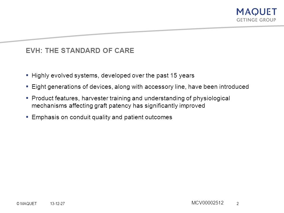 EVH: THE STANDARD OF CARE