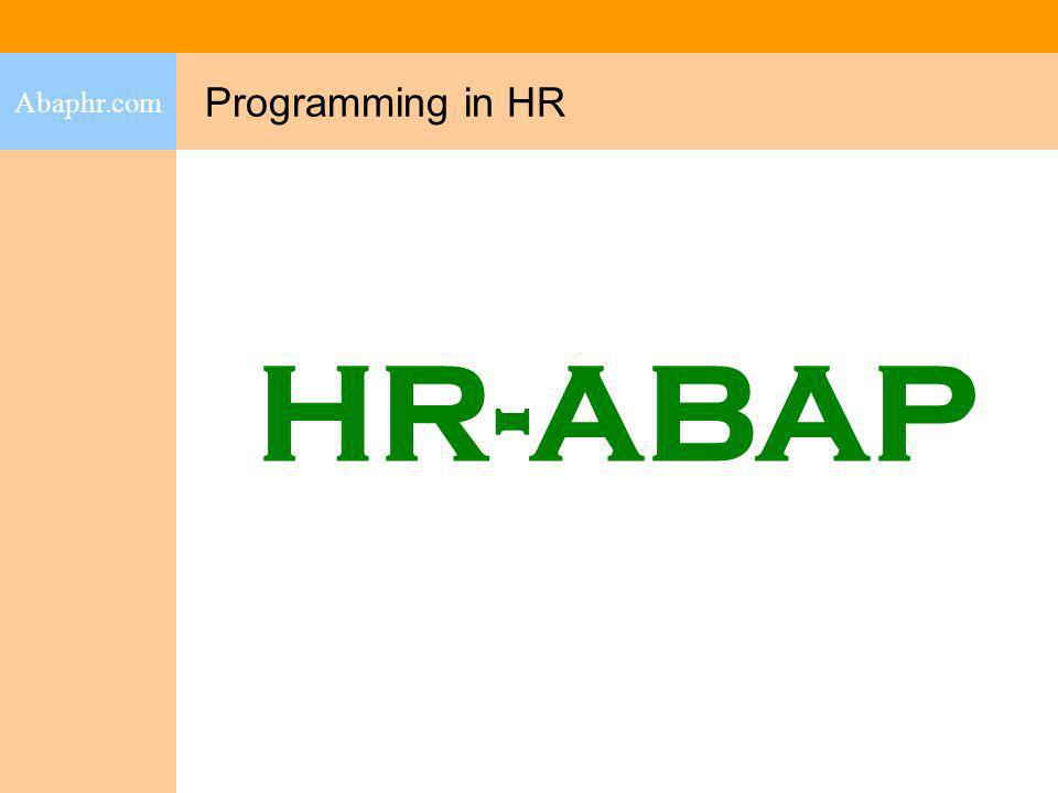 Abaphr.com Programming in HR HR-ABAP