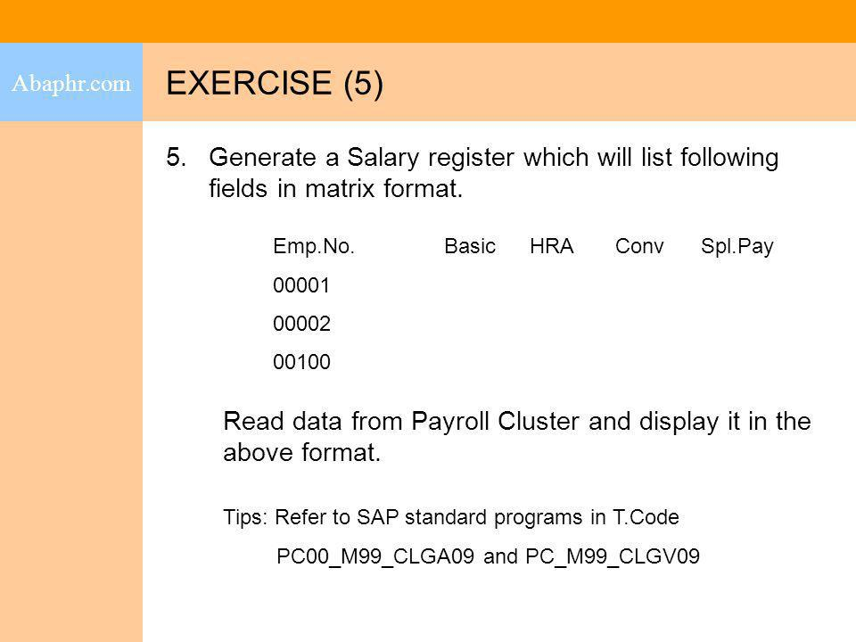 Abaphr.com EXERCISE (5) Generate a Salary register which will list following fields in matrix format.