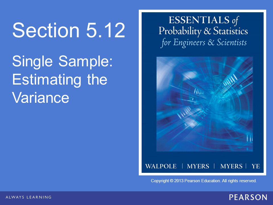 Section 5.12 Single Sample: Estimating the Variance