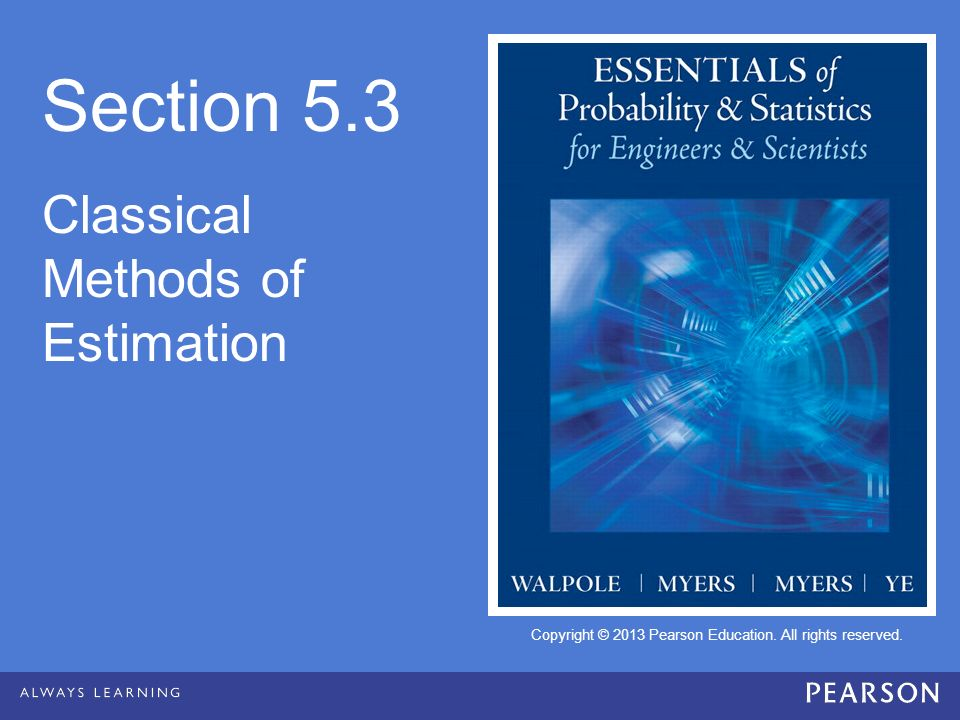Section 5.3 Classical Methods of Estimation