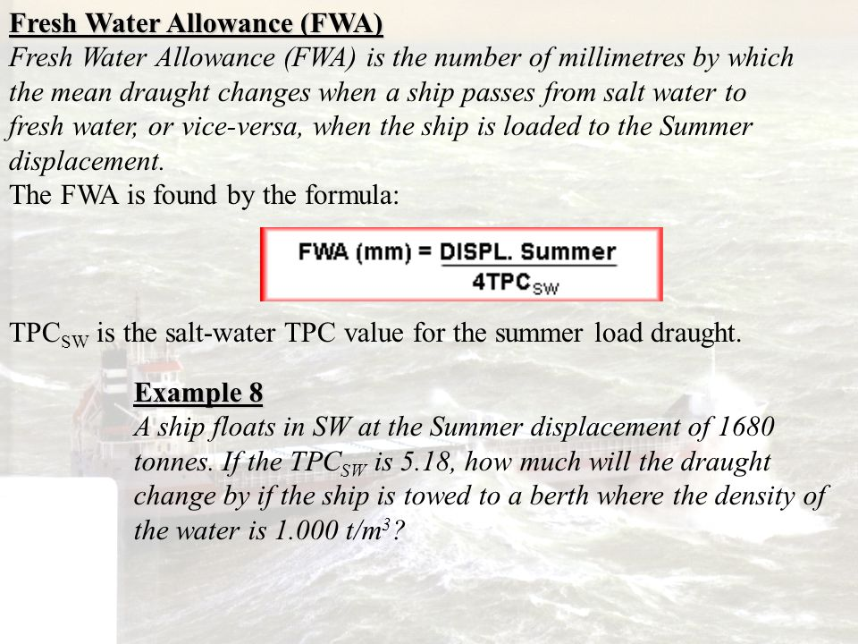 Fresh Water Allowance (FWA)