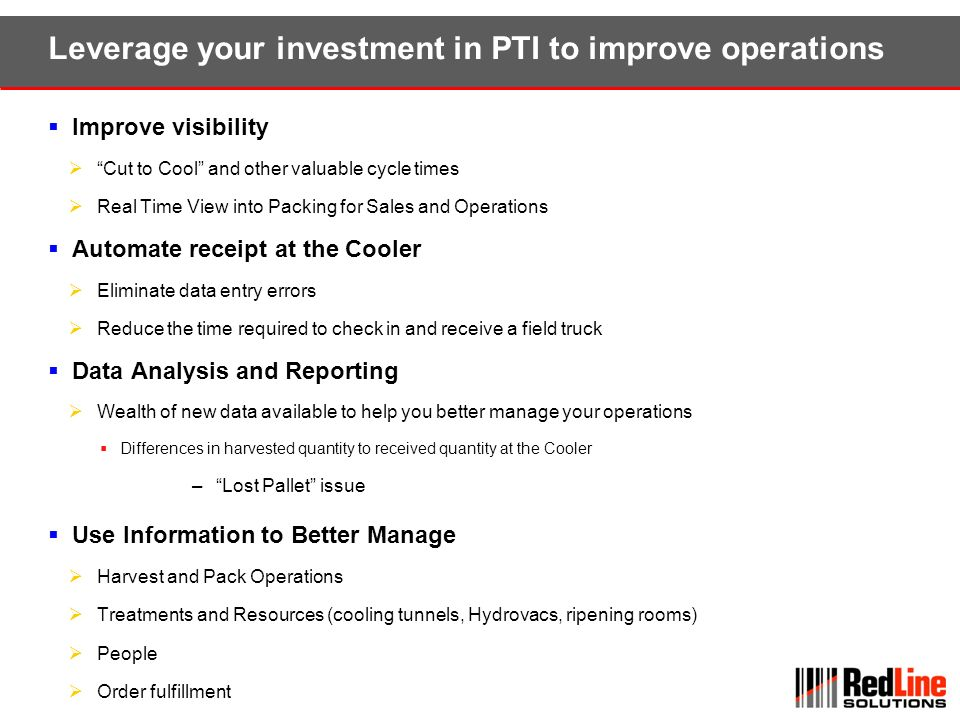 Leverage your investment in PTI to improve operations