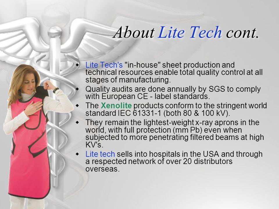 About Lite Tech cont. Lite Tech s in-house sheet production and technical resources enable total quality control at all stages of manufacturing.