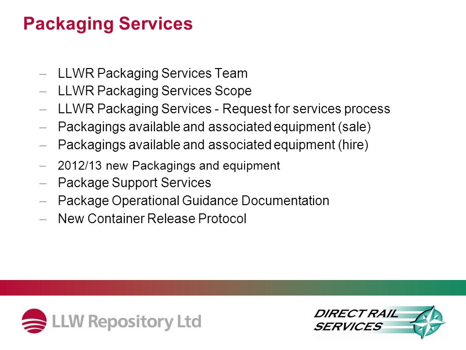 Packaging Services LLWR Packaging Services Team