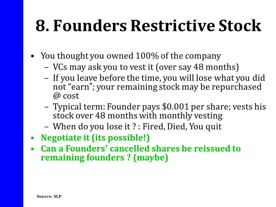 8. Founders Restrictive Stock