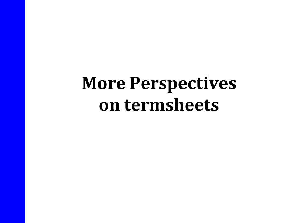 More Perspectives on termsheets