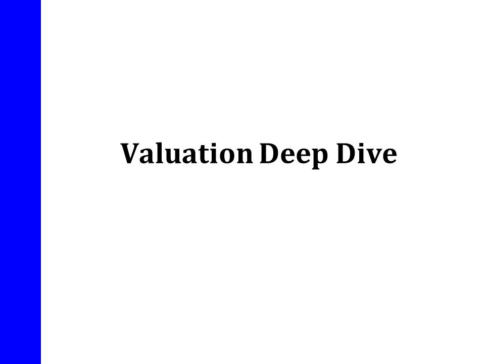 Valuation Deep Dive