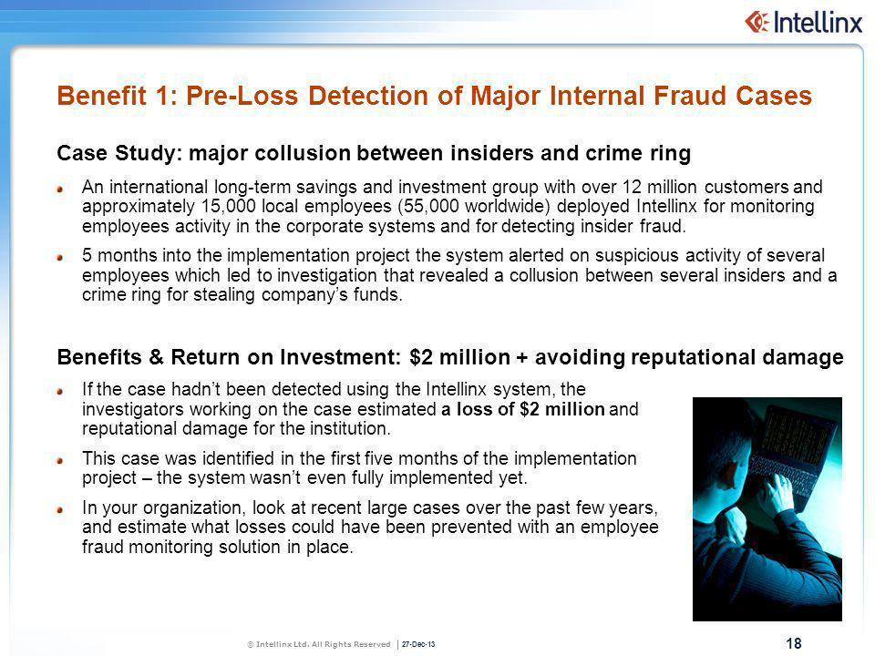 Benefit 1: Pre-Loss Detection of Major Internal Fraud Cases