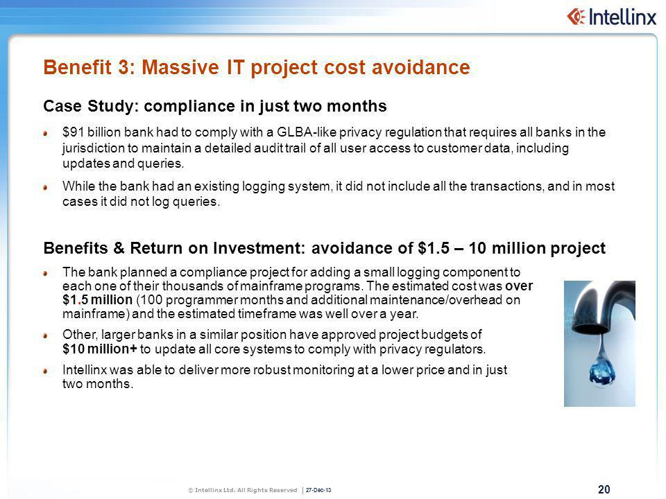 Benefit 3: Massive IT project cost avoidance