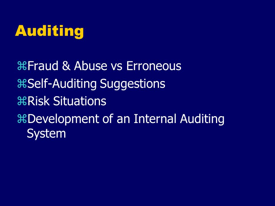 Auditing Fraud & Abuse vs Erroneous Self-Auditing Suggestions