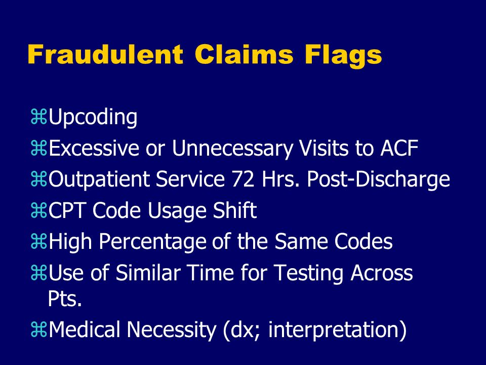 Fraudulent Claims Flags