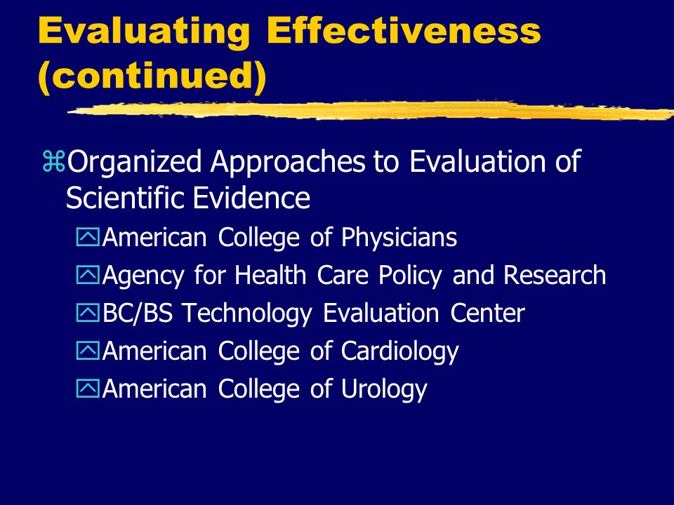 Evaluating Effectiveness (continued)
