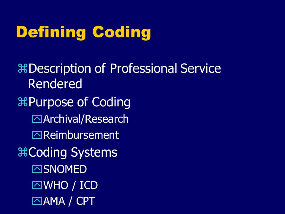 Defining Coding Description of Professional Service Rendered