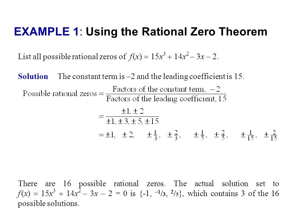 EXAMPLE 1: Using the Rational Zero Theorem