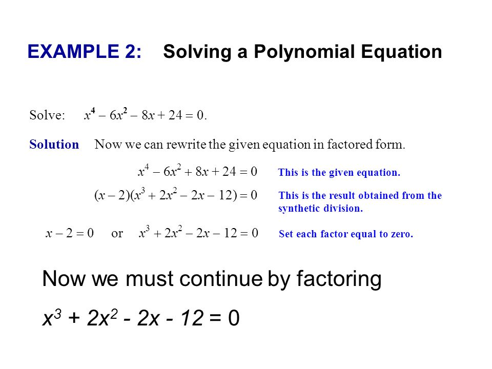 EXAMPLE 2: Solving a Polynomial Equation