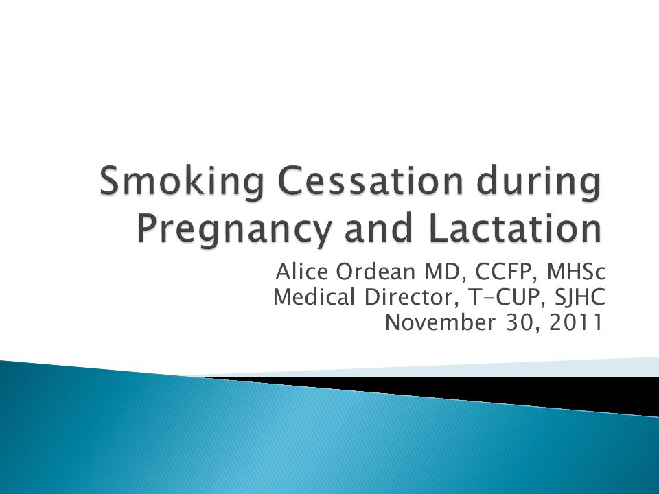 Smoking Cessation during Pregnancy and Lactation