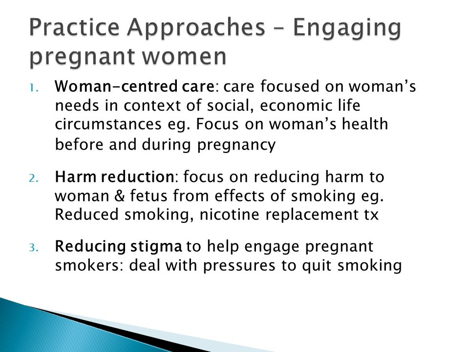 Practice Approaches – Engaging pregnant women