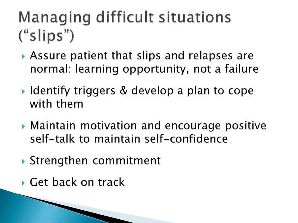 Managing difficult situations ( slips )
