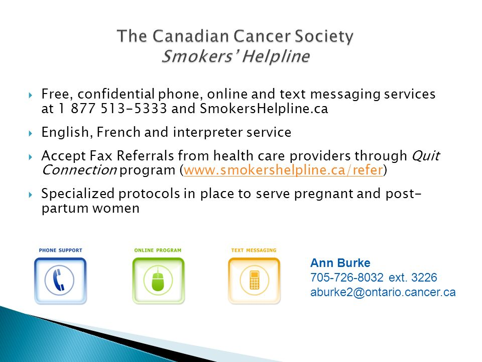 The Canadian Cancer Society Smokers' Helpline