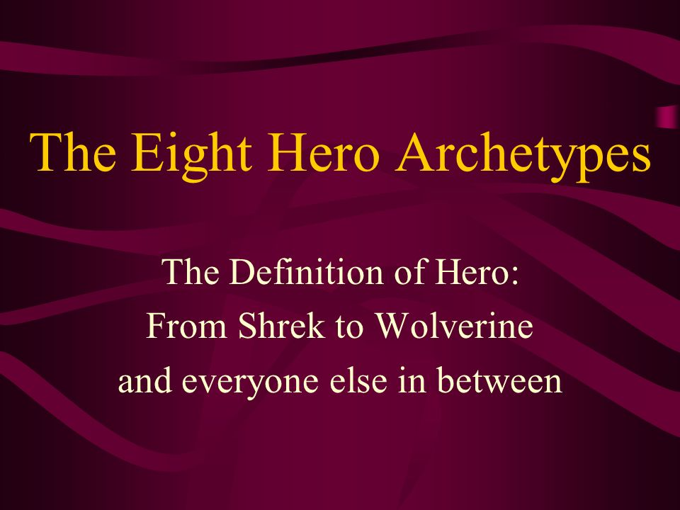 The Eight Hero Archetypes