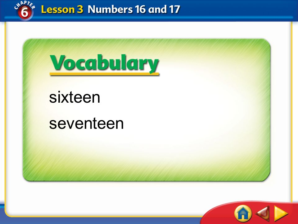 sixteen seventeen Lesson 3—Get Ready 1 California Standards