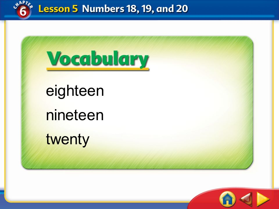 eighteen nineteen twenty Lesson 5—Get Ready 1 California Standards