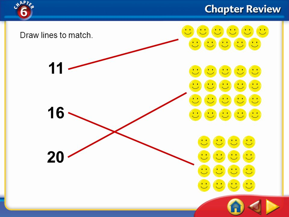 Draw lines to match. 11 16 20 Chapter Review 1