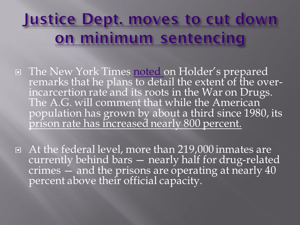 Justice Dept. moves to cut down on minimum sentencing