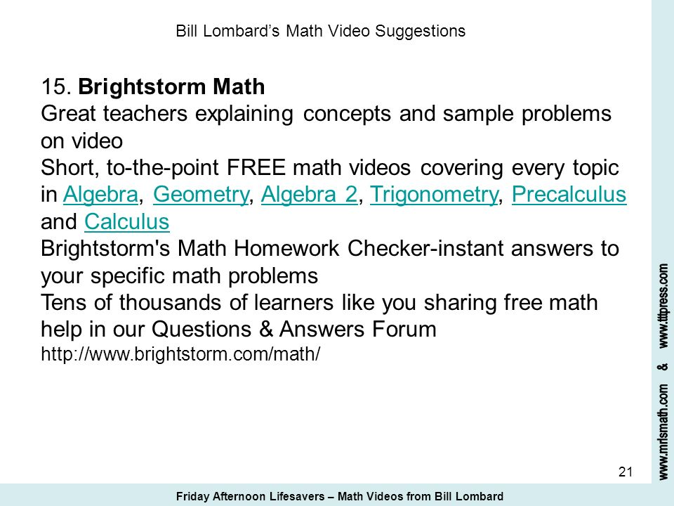Great teachers explaining concepts and sample problems on video