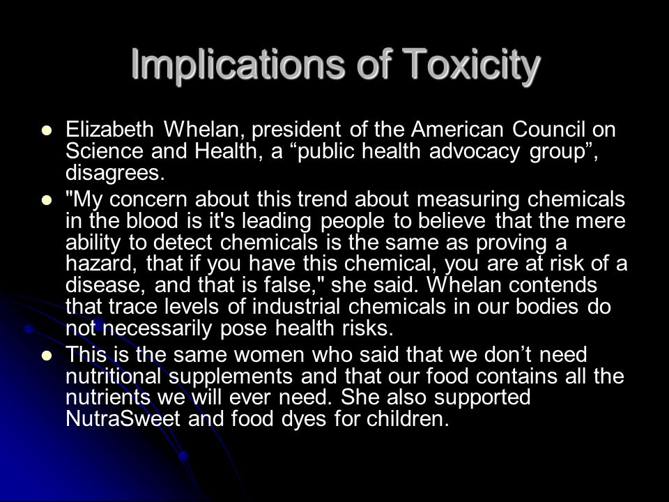 Implications of Toxicity