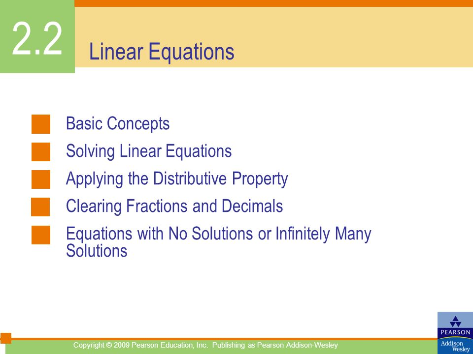 2.2 Linear Equations Basic Concepts Solving Linear Equations