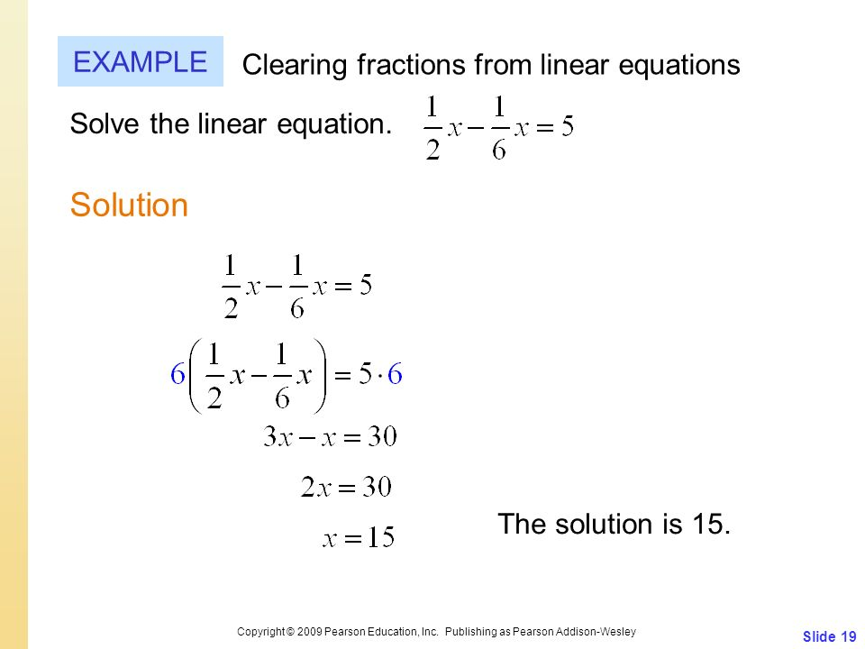 Solution EXAMPLE Clearing fractions from linear equations