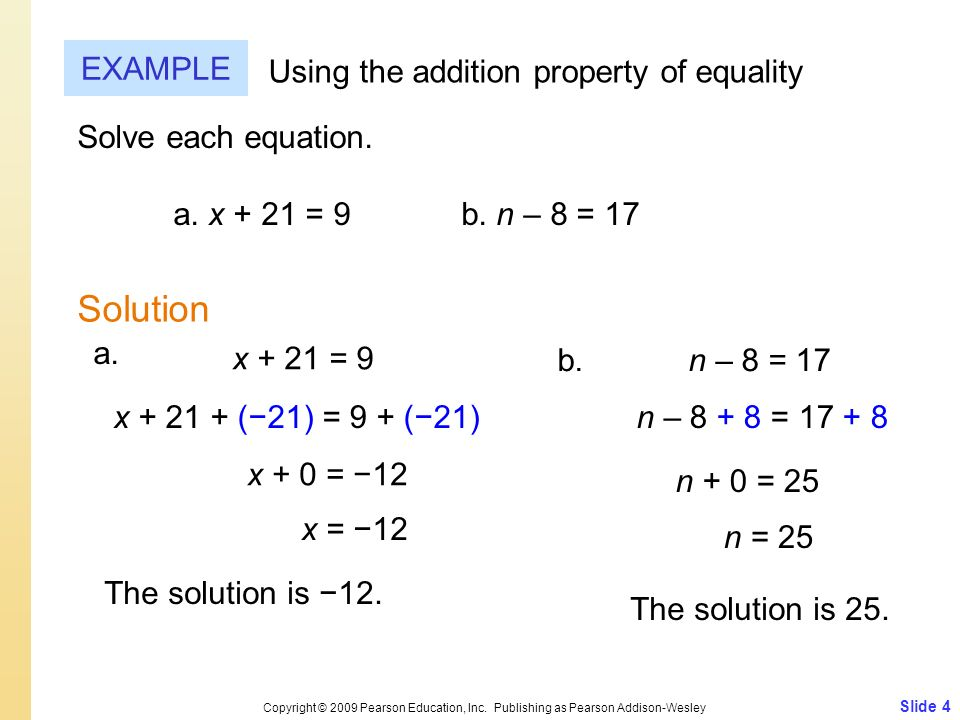 Solution EXAMPLE Using the addition property of equality