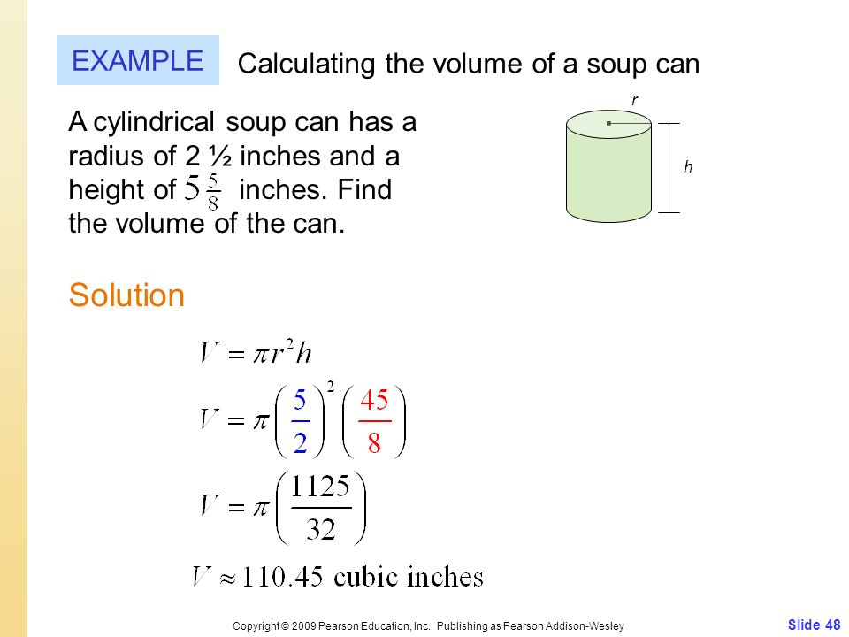∙ Solution EXAMPLE Calculating the volume of a soup can