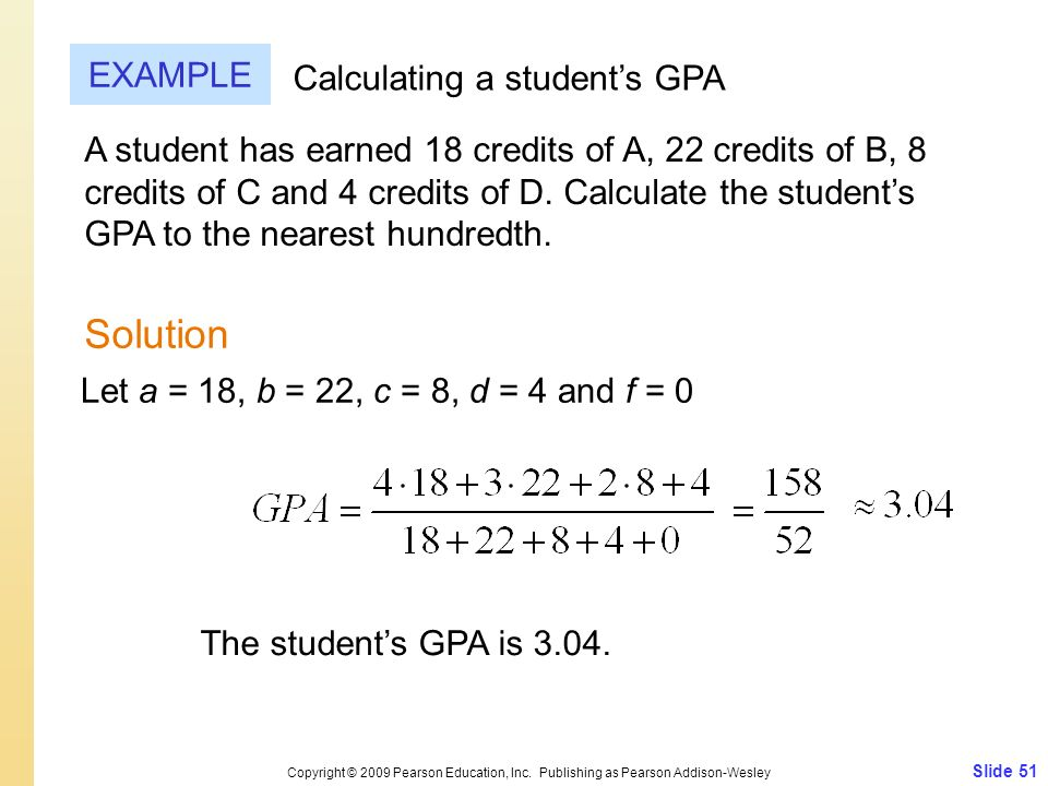 Solution EXAMPLE Calculating a student's GPA