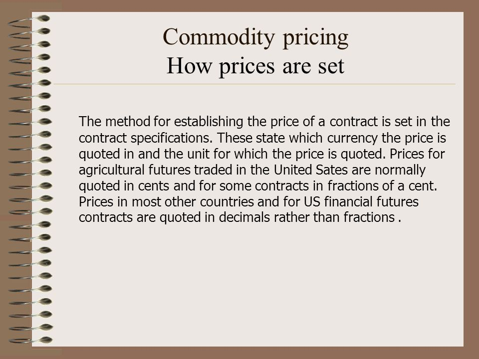 Commodity pricing How prices are set