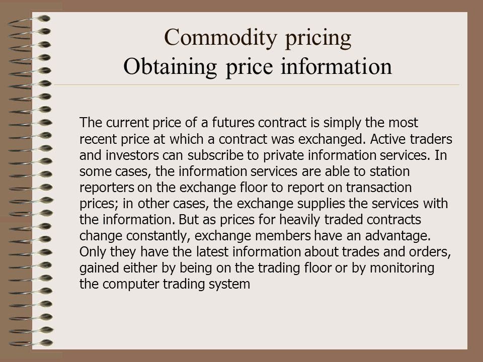 Commodity pricing Obtaining price information